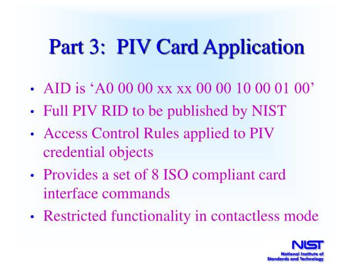 Part 3:  PIV Card Application