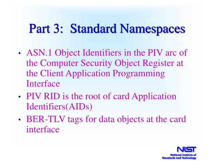 Part 3:  Standard Namespaces