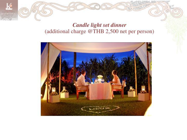 Candle light set dinner