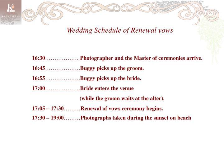 Wedding Schedule of Renewal vows