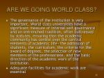 are we going world class3