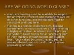 are we going world class4