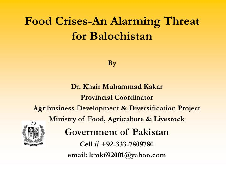 food crises an alarming threat for balochistan by