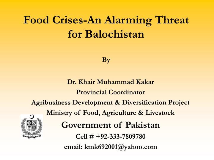 Food Crises-An Alarming Threat for Balochistan