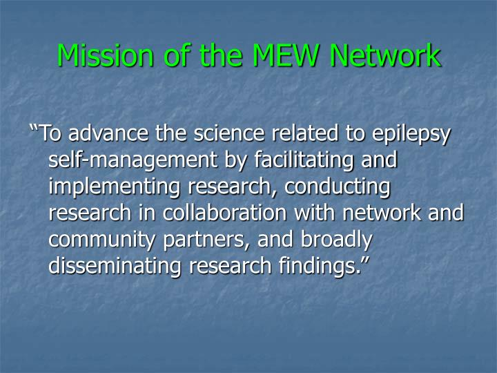Mission of the MEW Network