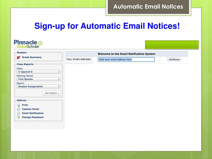 Automatic Email Notices