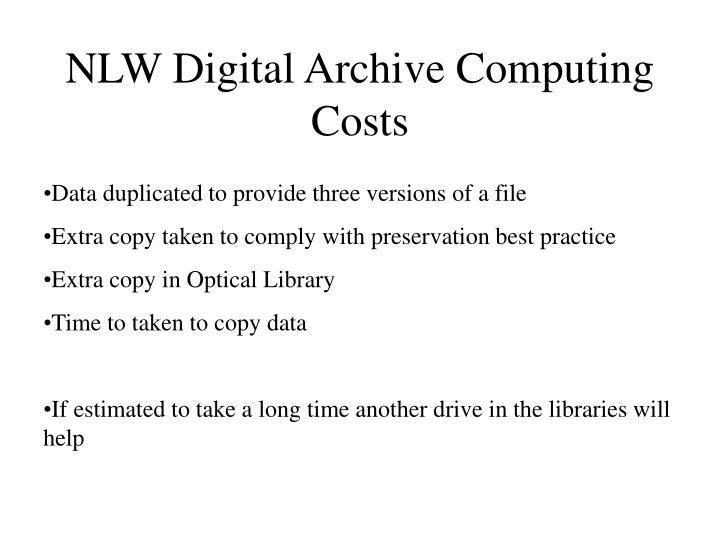 NLW Digital Archive Computing Costs