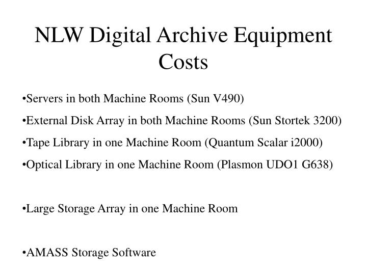 NLW Digital Archive Equipment Costs