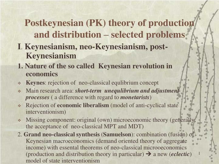 Postkeynesian pk theory of production and distribution selected problems