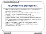 plcp receive procedure 1