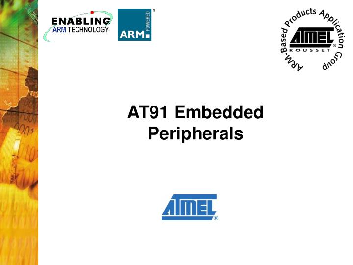 AT91 Embedded Peripherals