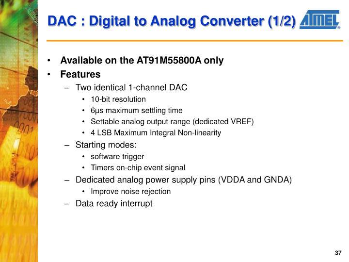 DAC : Digital to Analog Converter (1/2)