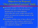 objectives for proposed one generation extension study