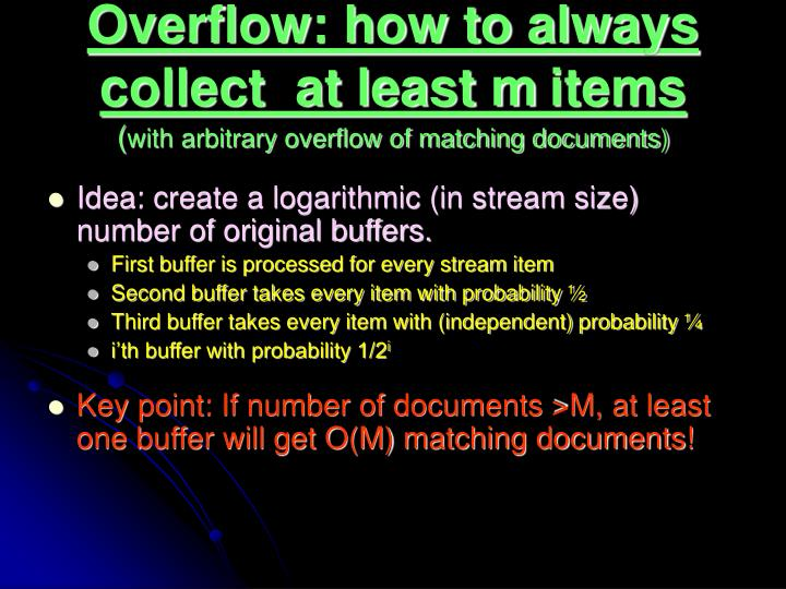 Overflow: how to always  collect  at least m