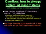 overflow how to always collect at least m items with arbitrary overflow of matching documents