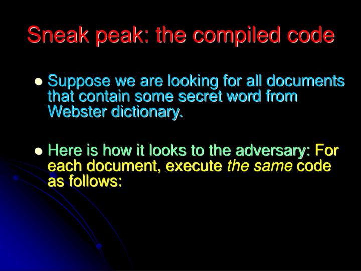 Sneak peak: the compiled code