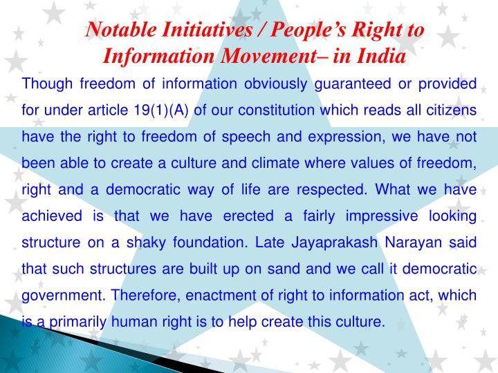 Notable Initiatives / People's Right to Information Movement– in India