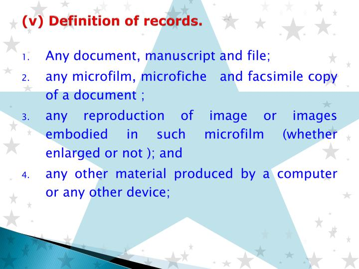 (v) Definition of records.