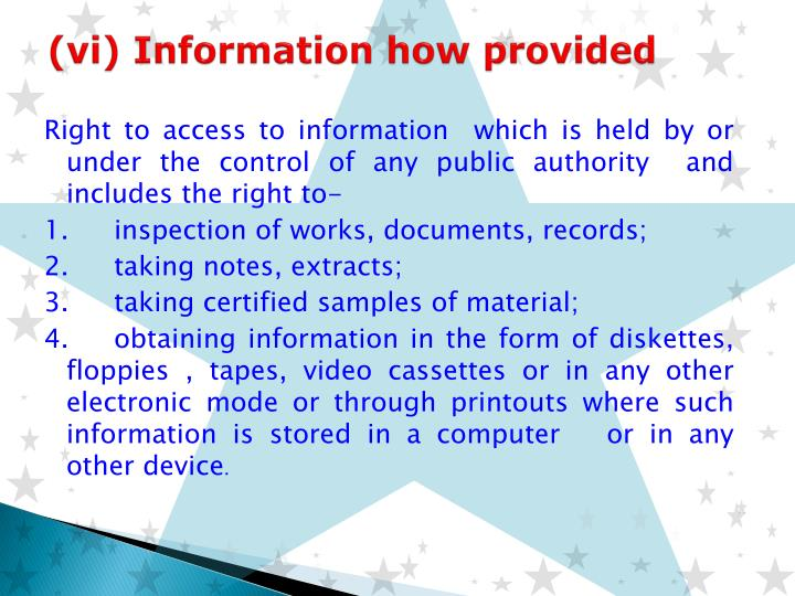 (vi) Information how provided