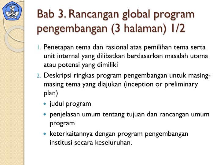 Bab 3. Rancangan global program pengembangan (3 halaman) 1/2