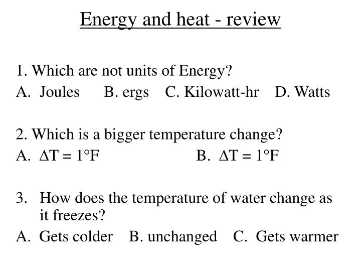 Energy and heat - review
