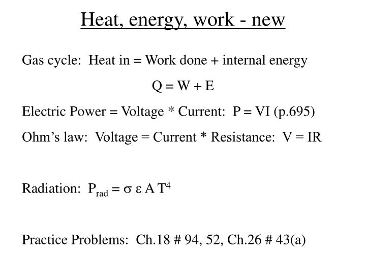 Heat, energy, work - new
