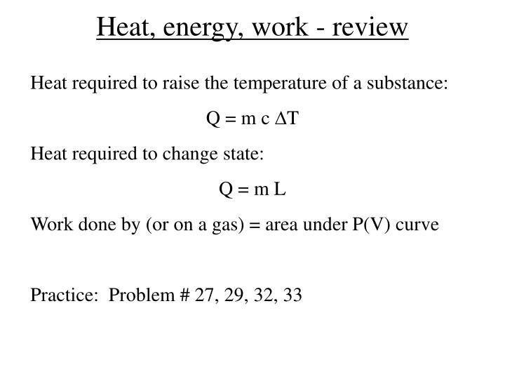 Heat, energy, work - review
