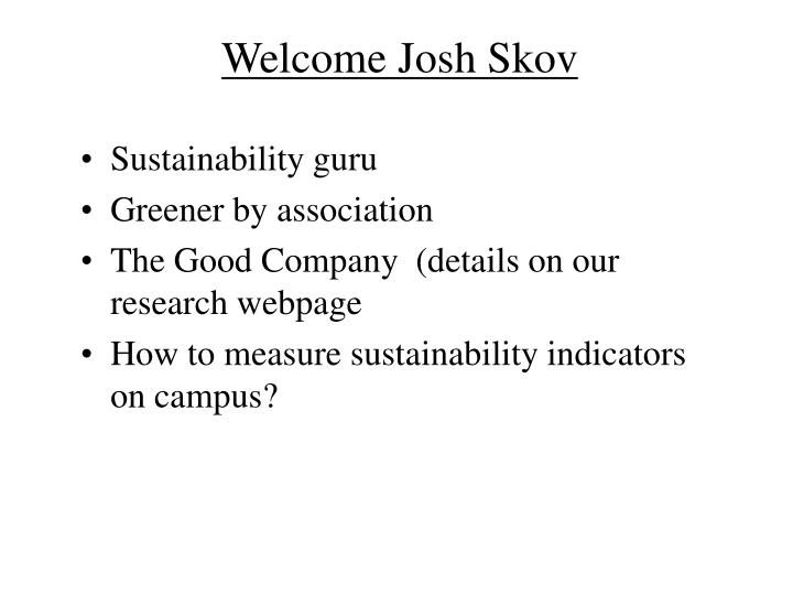 Welcome Josh Skov