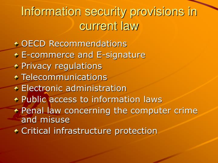 Information security provisions in current law