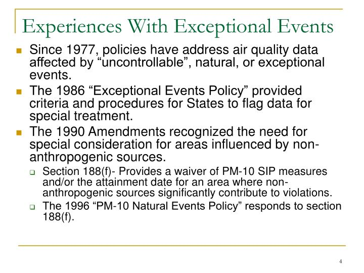 Experiences With Exceptional Events