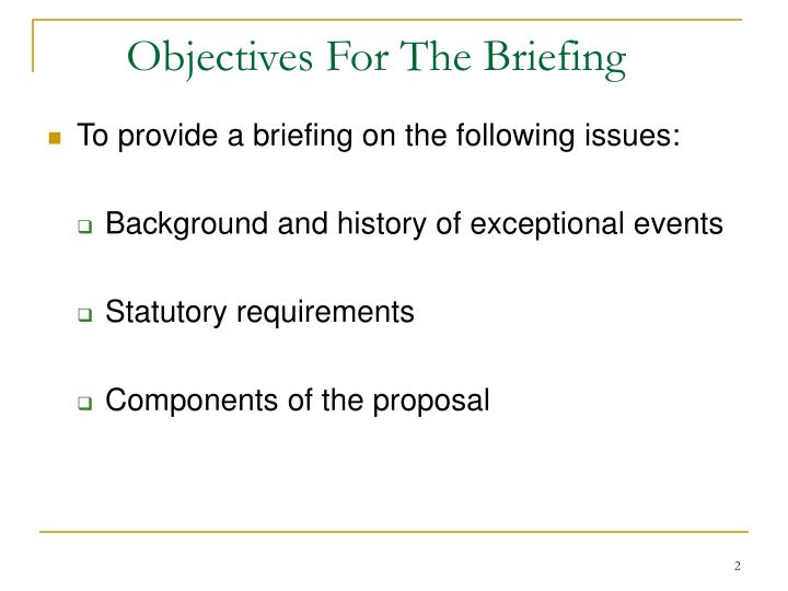 Objectives For The Briefing