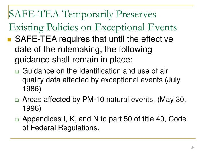 SAFE-TEA Temporarily Preserves Existing Policies on Exceptional Events