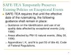 safe tea temporarily preserves existing policies on exceptional events