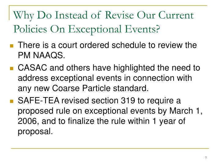 Why Do Instead of Revise Our Current Policies On Exceptional Events?