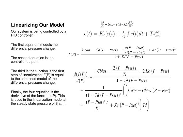 Linearizing Our Model