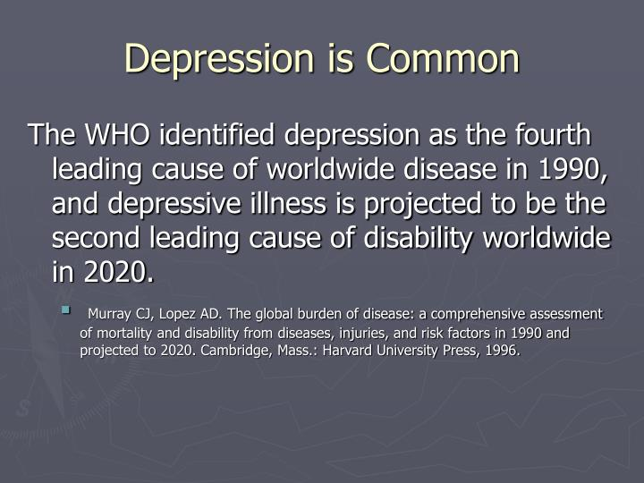 Depression is Common