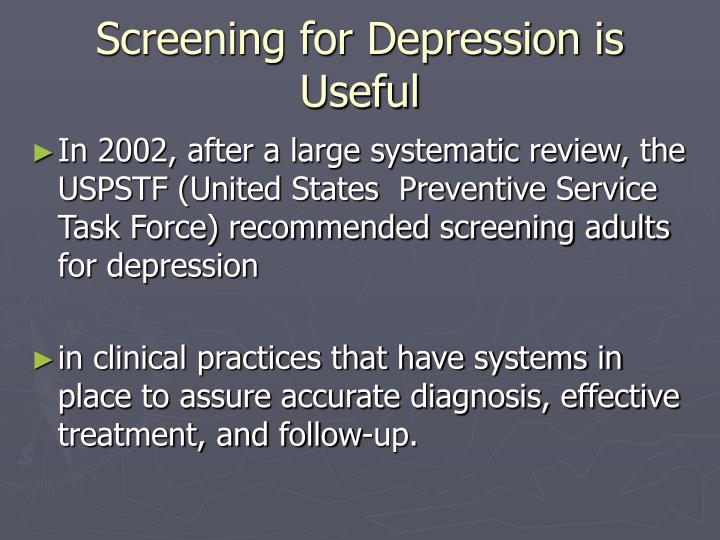 Screening for Depression is Useful