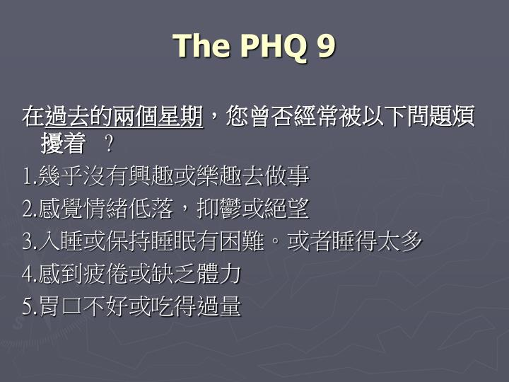 The PHQ 9