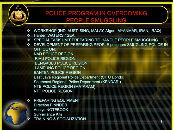 POLICE PROGRAM IN OVERCOMING