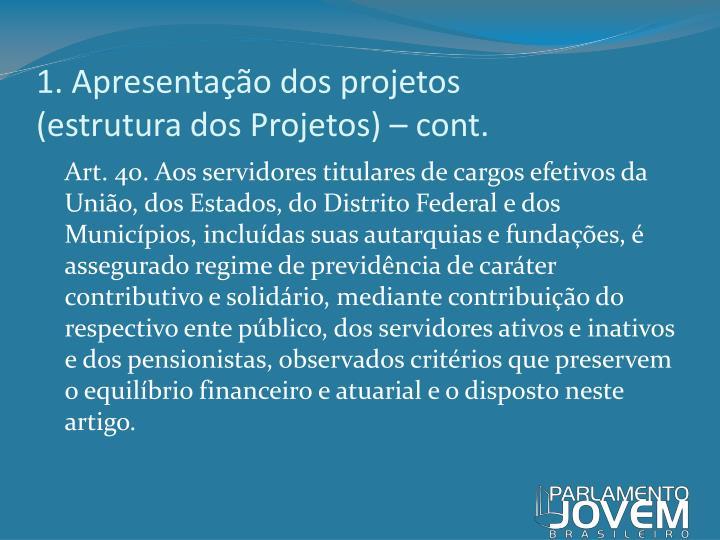 1. Apresentação dos projetos