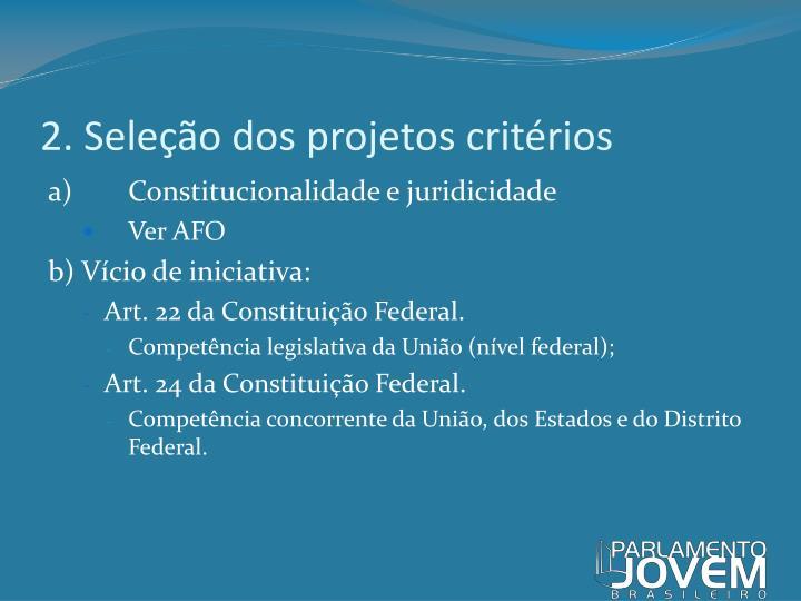 2. Seleção dos projetos critérios