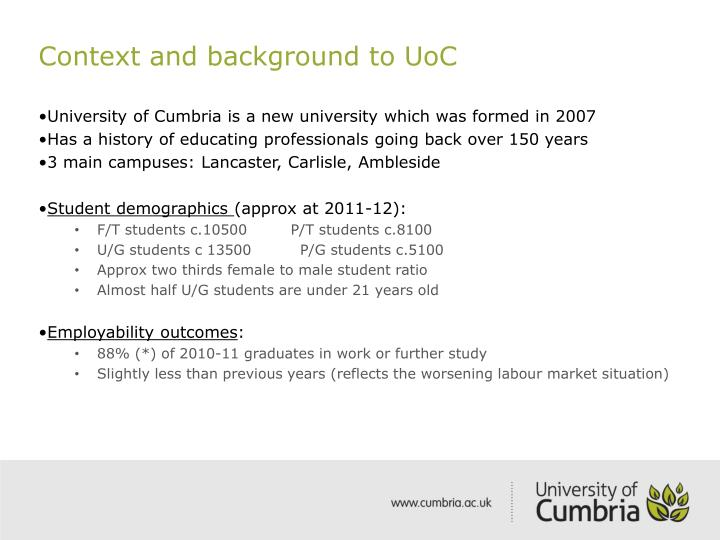 Context and background to UoC