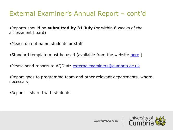 External Examiner's Annual Report – cont'd