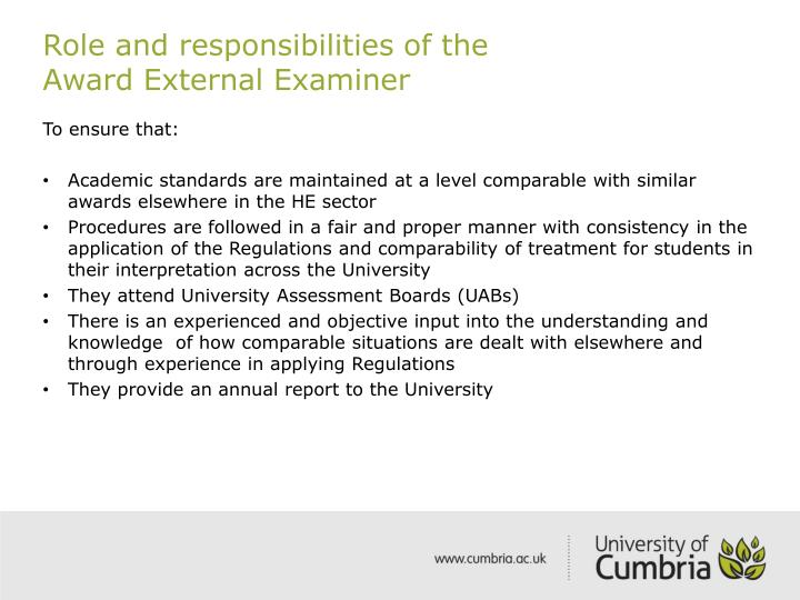 Role and responsibilities of the                  Award External Examiner
