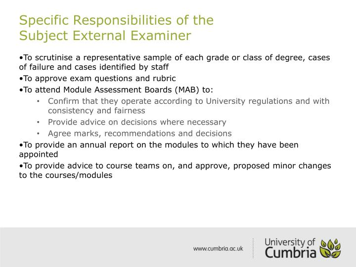 Specific Responsibilities of the                 Subject External Examiner