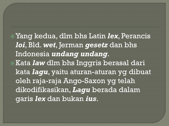 Yang kedua, dlm bhs Latin
