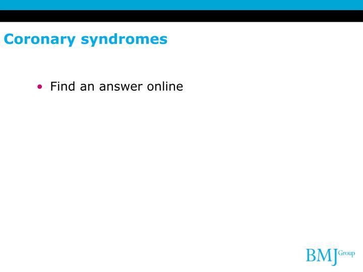 Coronary syndromes