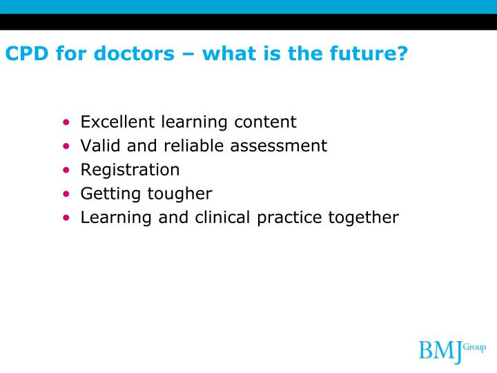 CPD for doctors – what is the future?