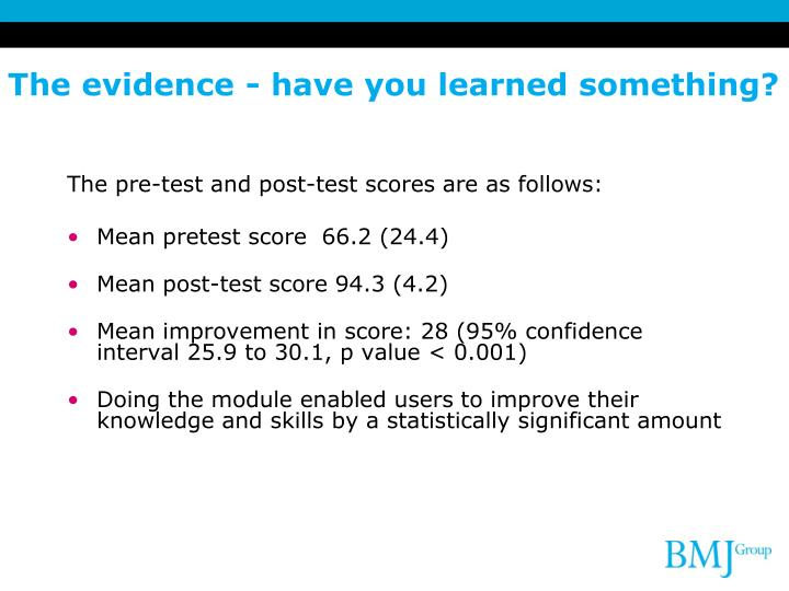The evidence - have you learned something?