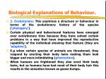 biological explanations of behaviour2